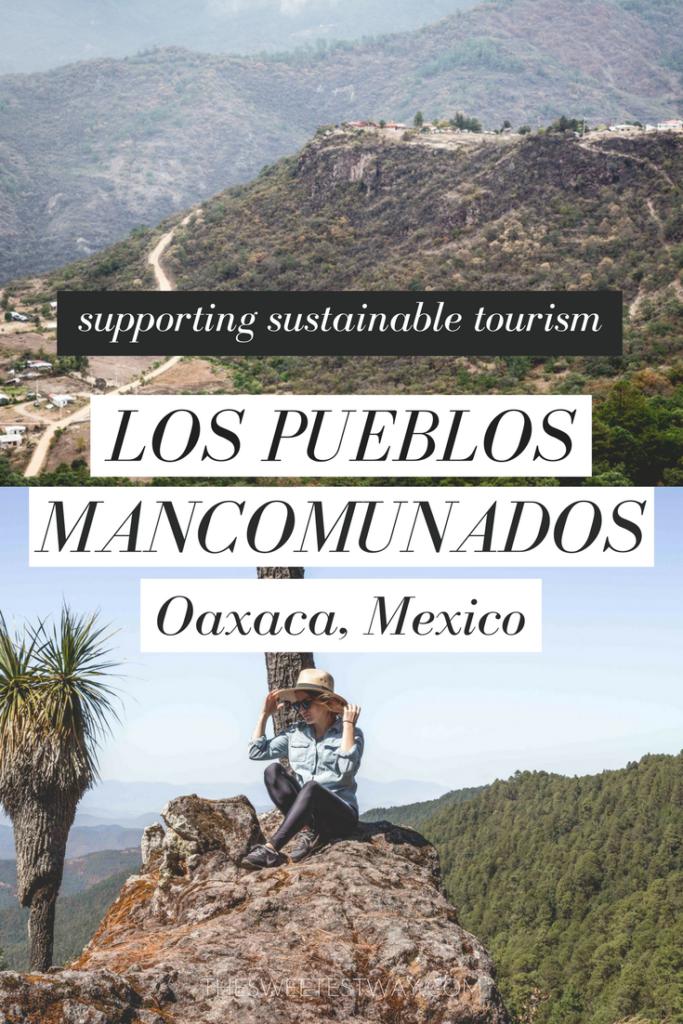 Sustainable tourism in Mexico: Hiking through Los Pueblos Mancomunados in Oaxaca State