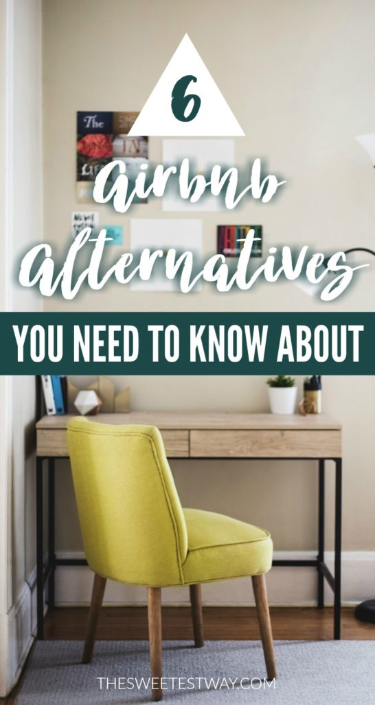 6 Airbnb Alternatives You NEED to Know About