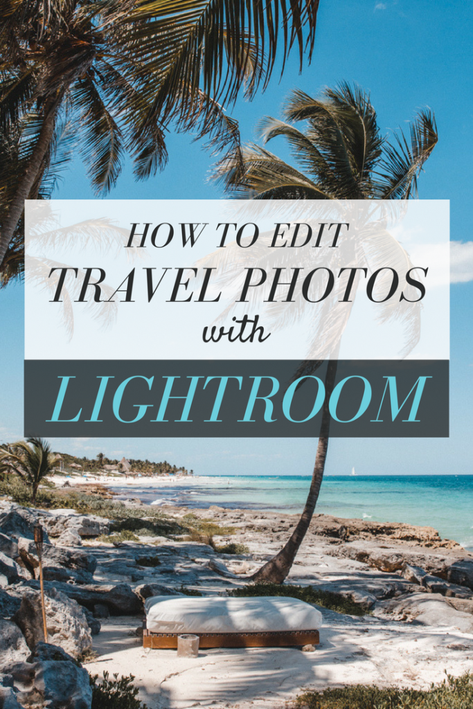 Editing Travel Photos with Lightroom