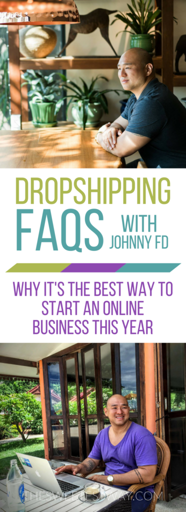 Dropshipping FAQs: Should you start a dropshipping store? Find out why Johnny FD thinks is the best way to become location independent.