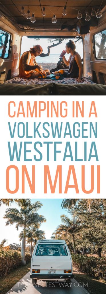 Westfalia Camping on Maui: What You Need to Know #maui #hawaii #volkswagen #westfalia