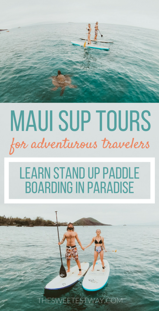 Maui SUP lessons with Maui Stand Up Paddle Boarding. Take an adventurous tour on your travels to Maui and learn how to paddle like the Hawaiians! #maui #hawaii #wanderlust